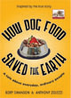 How Dog Food Saved the Earth